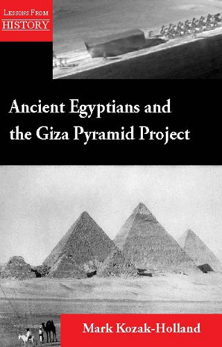Ancient Egyptians and the Giza Pyramid Project